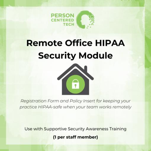remote office hippa security module