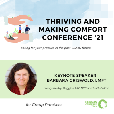group practice track of thriving and making comfort conference 2021