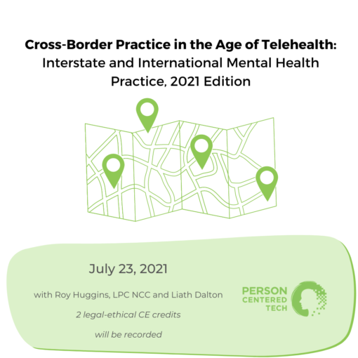Cross-Border Practice in the Age of Telehealth: Interstate and International Mental Health Practice, 2021 Edition