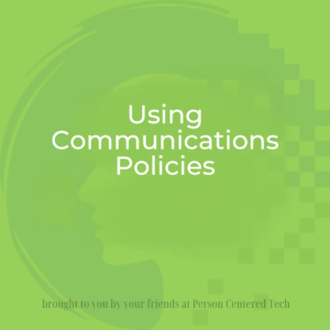 Using Communications Policies